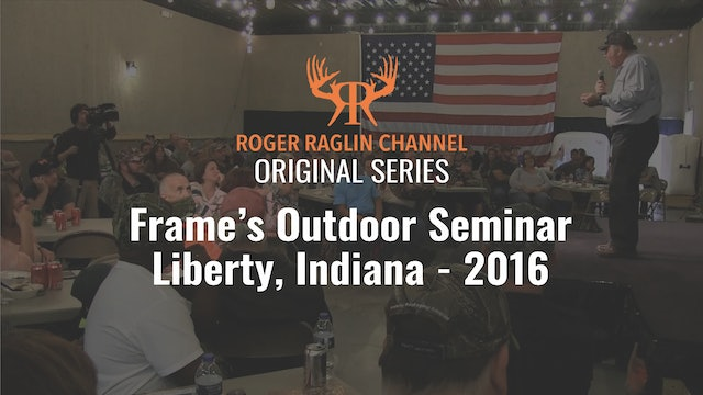 Roger's Hunting Seminar at Frame's Outdoor • 2016