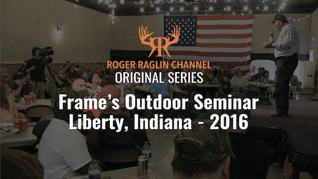 Roger;s Hunting Seminar at Frame's Ou...