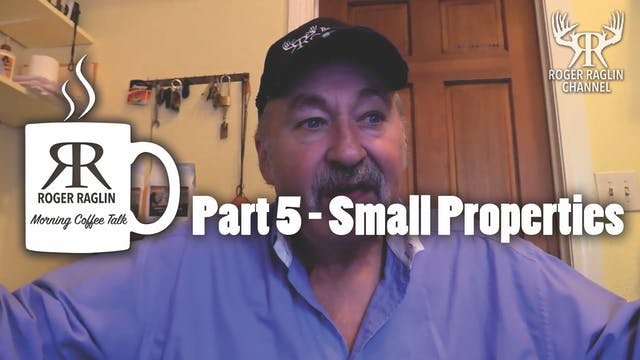 Part 5 - Small Properties • Morning C...