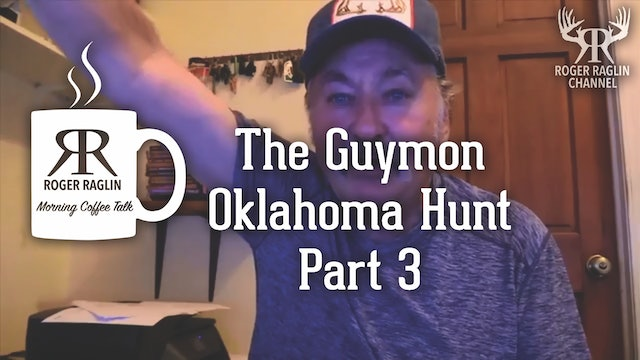 The Guymon, Oklahoma Hunt - Part 3 • Morning Coffee