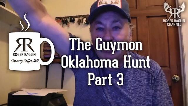 The Guymon, Oklahoma Hunt - Part 3 • Morning Coffee