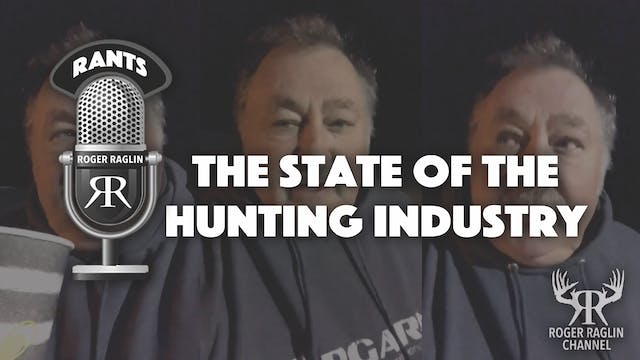 The state of the Hunting Industry • R...