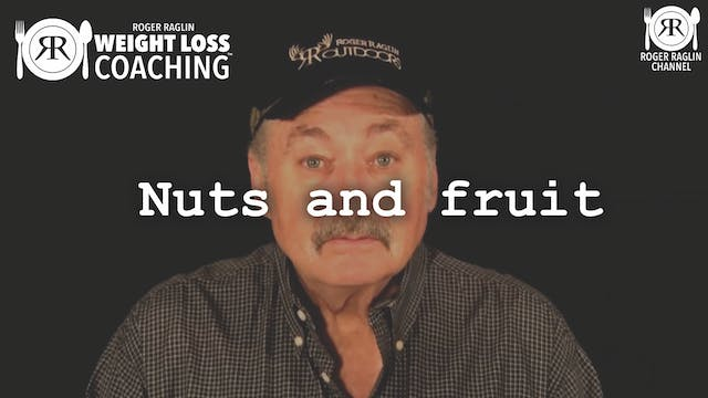 56. Nuts and fruit • Weight Loss Coac...