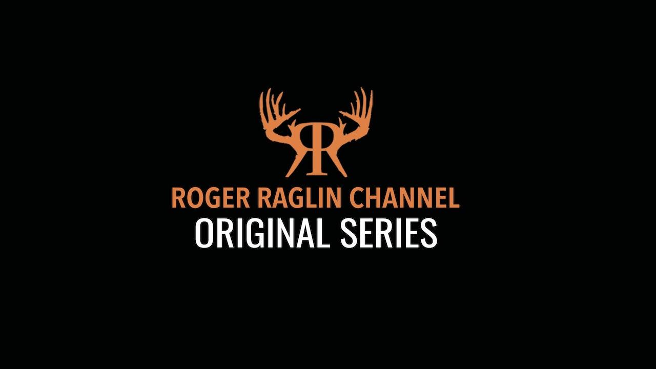 Roger Raglin Channel Original Series