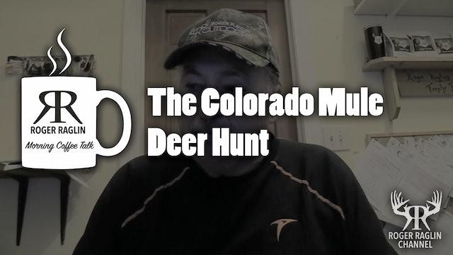 The Colorado Mule Deer Hunt • Coffee Talk