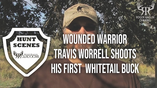 Travis Worrell Wounded Soldier Hunt - 2015 • Hunt Scenes