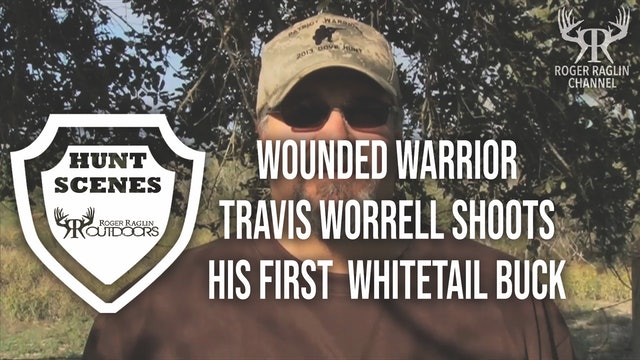 Travis Worrell Wounded Soldier Hunt - 2015 • Hunt Scenes