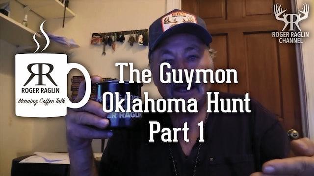 The Guymon, Oklahoma Hunt - Part 1 • Morning Coffee