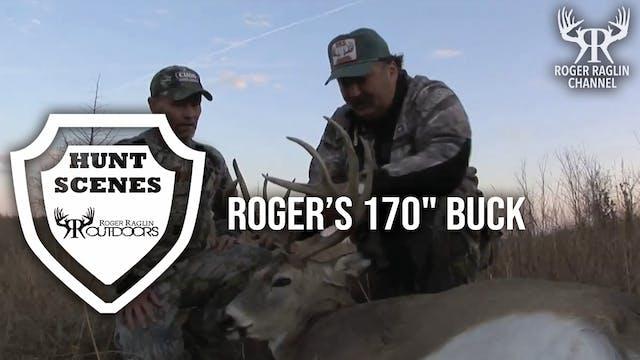 """Roger's 170"""" Buck • Hunt Scenes"""