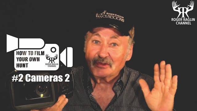 #2 Cameras 2 • How To Film Your Own Hunt