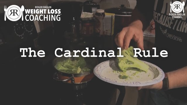 55. The Cardinal Rule • Weight Loss C...