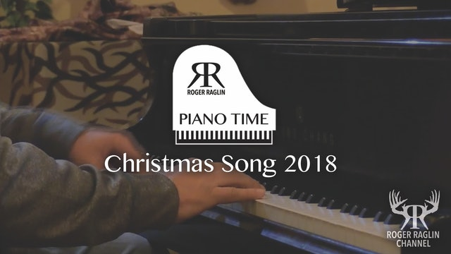 2018 Christmas Song • Piano Time