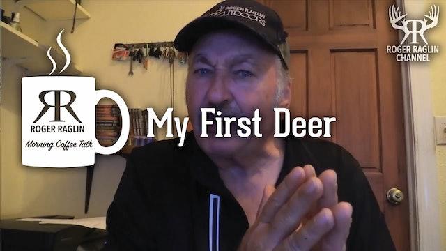 My First Deer • Morning Coffee
