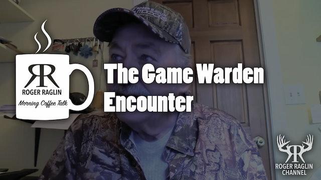 The Game Warden Encounter • Coffee Talk