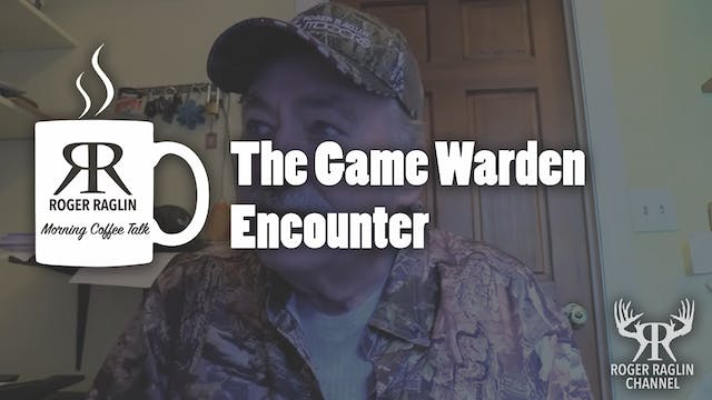 The Game Warden Encounter • Coffee Talk