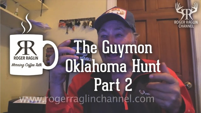 The Guymon, Oklahoma Hunt - Part 2 • Morning Coffee