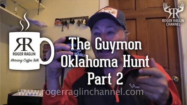 The Guymon, Oklahoma Hunt - Part 2 • Morning Coffee
