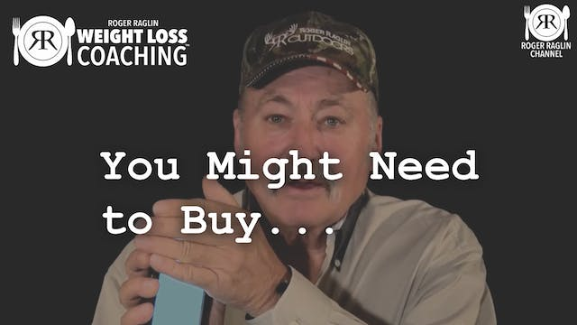 34. You Might Need to Buy ... • Weigh...