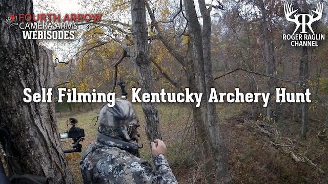 Self Filming - Kentucky Archery Hunt ...