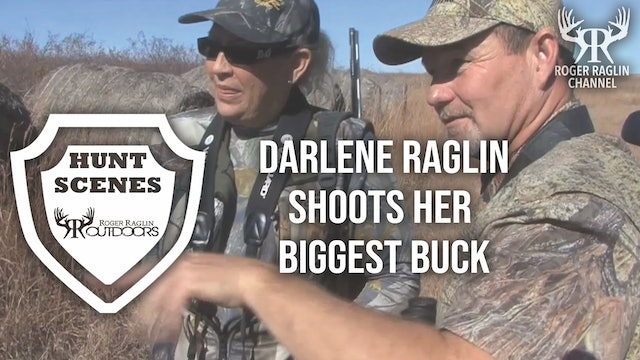 Darlene Raglin Shoots Her Biggest Buck • Hunt Scenes