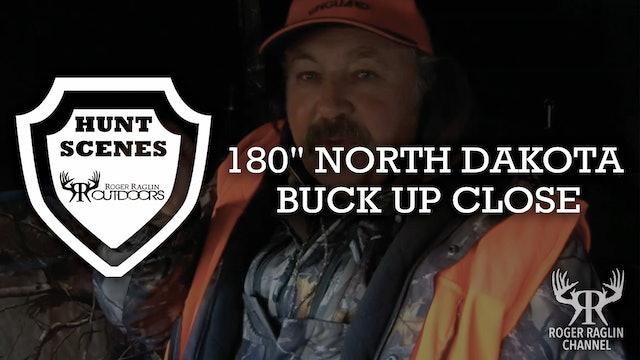 "180"" North Dakota Buck • Hunt Scenes"