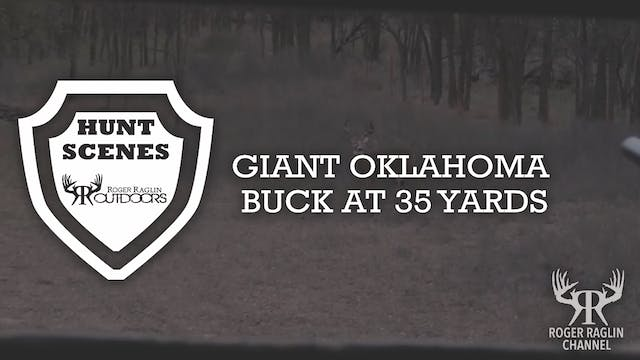 Giant Oklahoma Buck • Hunt Scenes