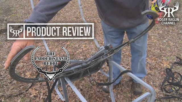 The Ladder Stand Buddy (Part 2) • Product Reviews