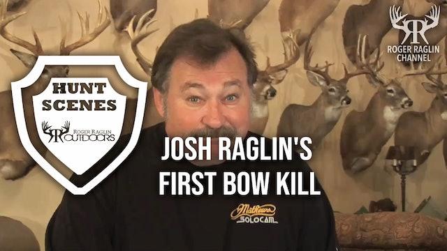 Josh Raglin's 1st Bow Buck • Hunt Scenes