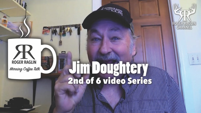 #2 Jim Doughtery Story - 2nd of 6 Video Series • Morning Coffee