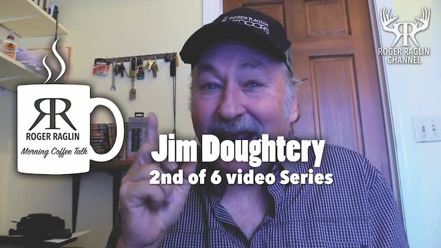 #2 Jim Doughtery Story - 2nd of 6 vid...