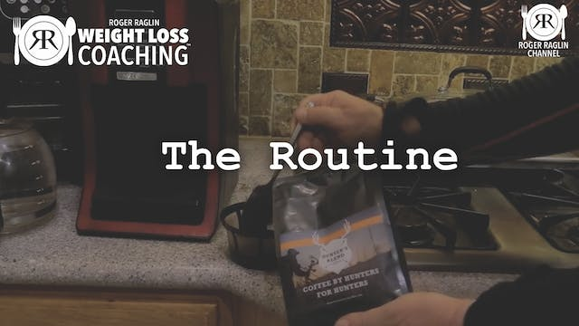 22. The Routine • Weight Loss Coaching