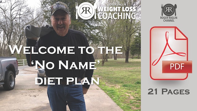2. Welcome to the Roger Raglin Weight Loss (Diet) Plan.pdf