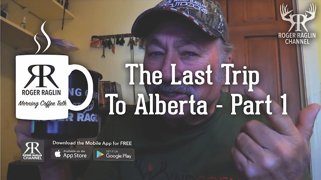The Last Trip to Alberta - Part 1 • Morning Coffee