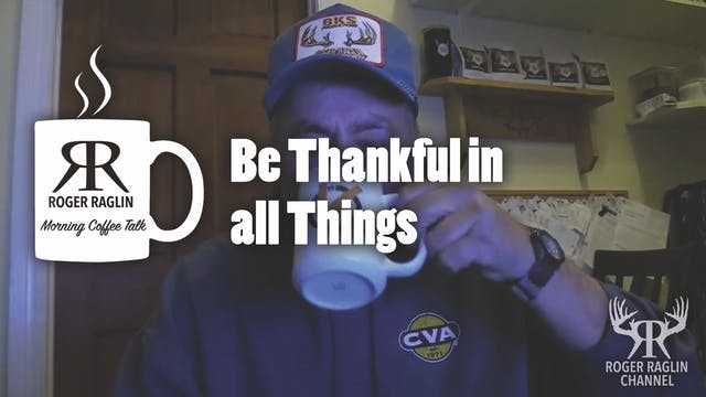 Be Thankful in All Things • Morning C...