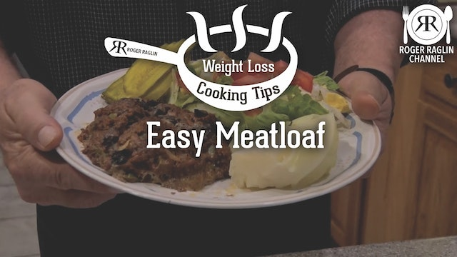 Meatloaf • Weight Loss Cooking Tips