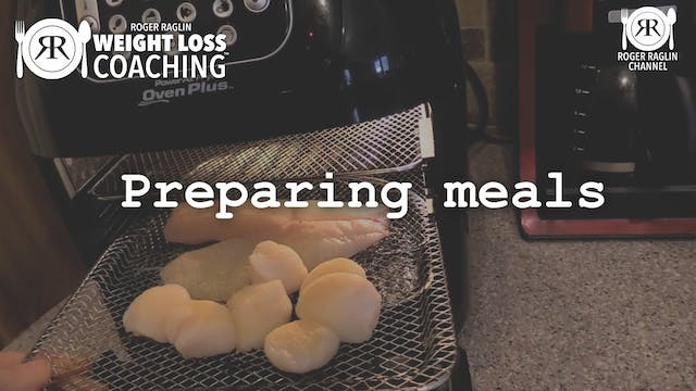 64. Preparing meals • Weight Loss Coa...