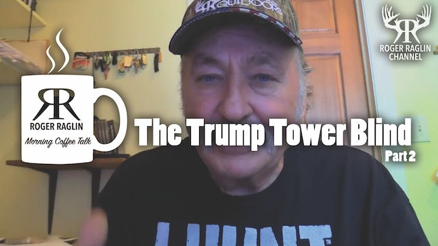 The Trump Tower Blind Part 2 • Morning Coffee