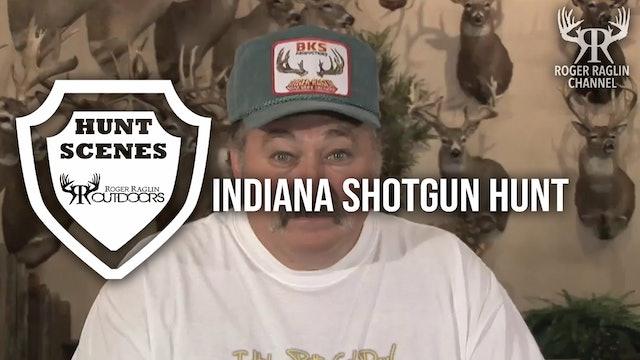 Indiana Shotgun Hunt • Hunt Scenes