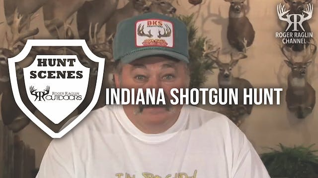 Indiana Shotgun Hunt • Hunt Scenes