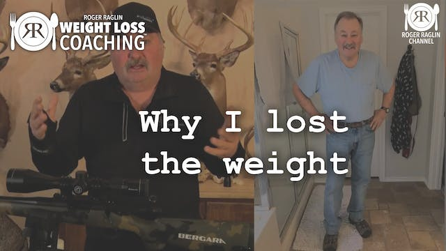 14. Why I lost the weight • Weight Lo...