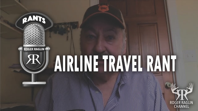 An Afternoon Rant After Four Weeks of Airline Travel • Roger Rants