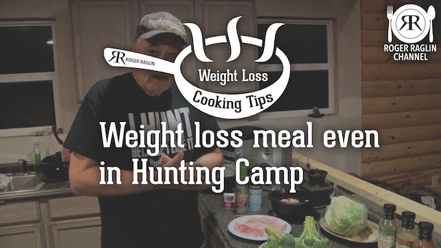 A Hunting Camp Meal • Weight Loss Cooking