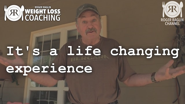 17. It's a Life Changing Experience • Weight Loss Coaching