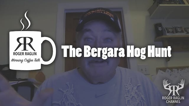 The Bergara Hog Hunt • Coffee Talk