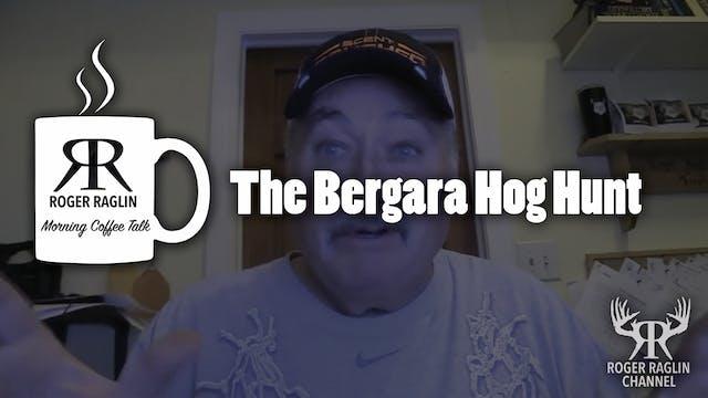 The Bergara Hog Hunt • Coffee Talk