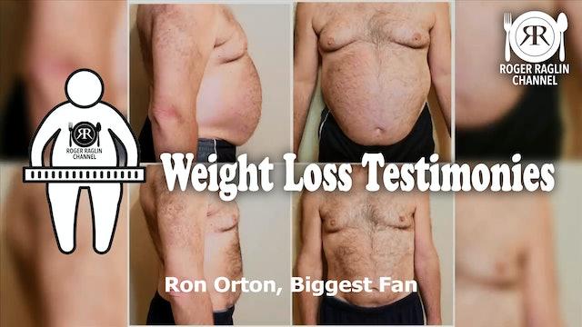 Ron Orton, Biggest Fan