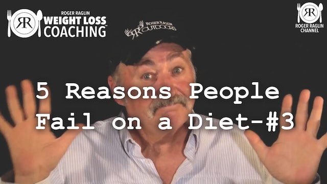 1C. 5 Reasons People Fail on a Diet - #3 • Weight Loss Coaching