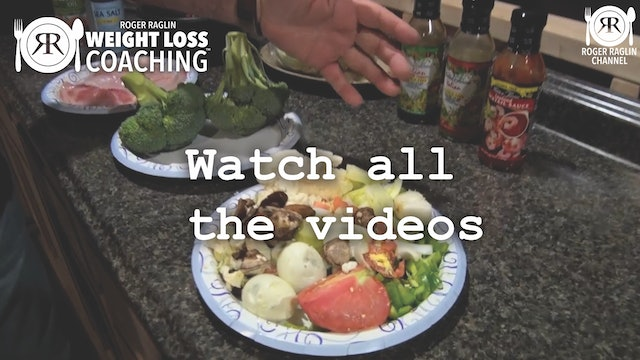 15. Watch all the videos • Weight Loss Coaching