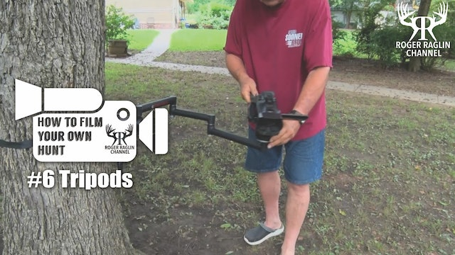 #6 Tripods • How To Film Your Own Hunt