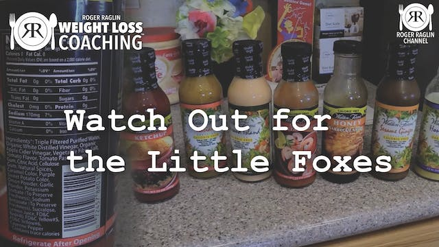 53. Watch Out for the Little Foxes • ...
